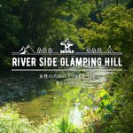 REWILD RIVER SIDE GLAMPING HILL